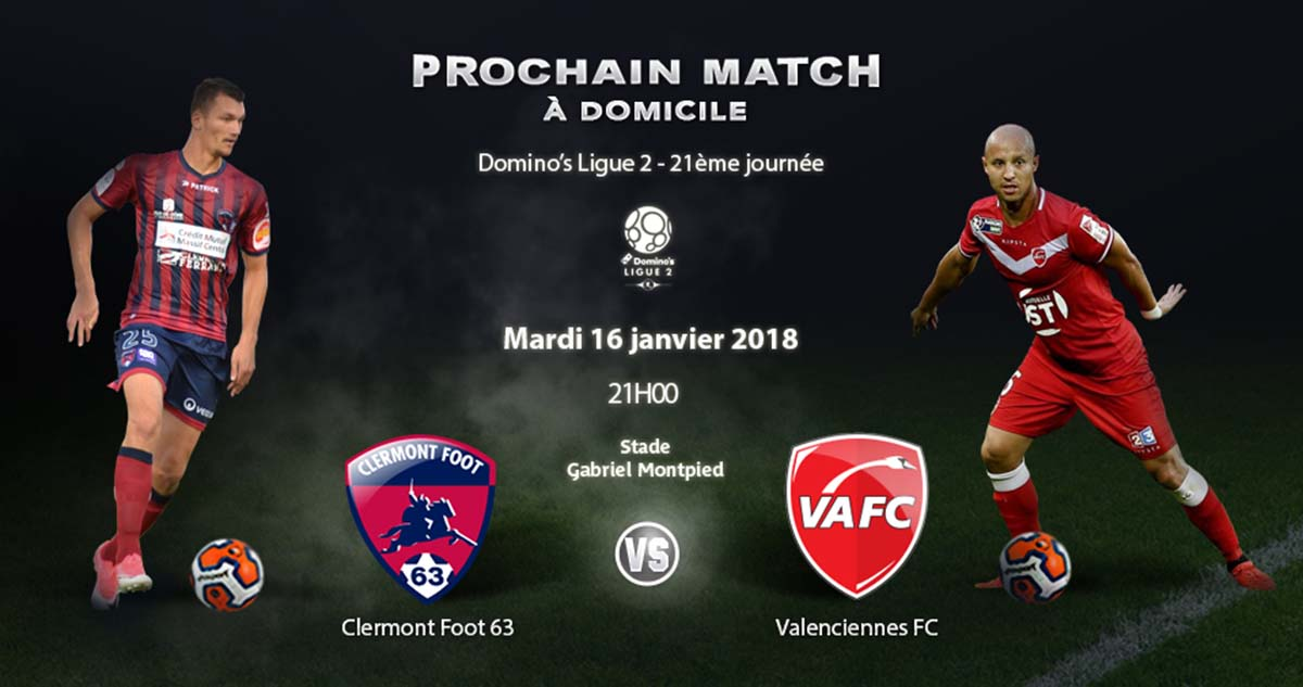 Clermont Foot VS Valenciennes